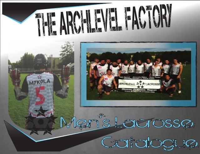 THE AR CHLEVEL FACTORY .....   Men's Lacrosse          Catalogue