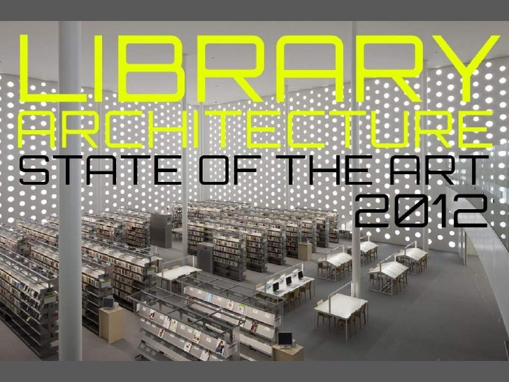 Library Design And Architecture 2012