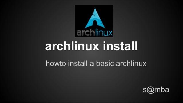 Archlinux install