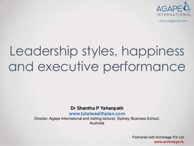 Leadership styles, happiness2 slideshare