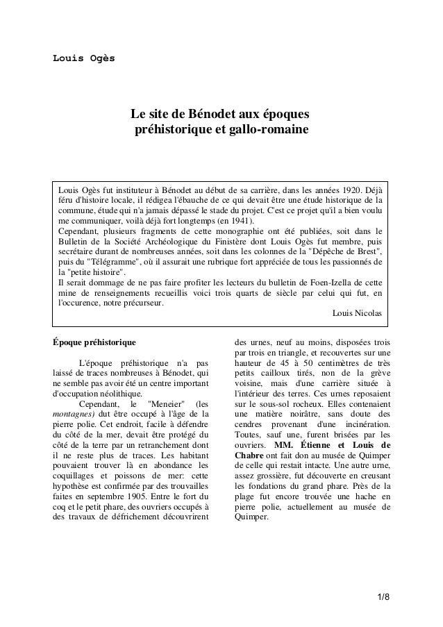 Louis Ogès  Le site de Bénodet aux époques préhistorique et gallo-romaine  Louis Ogès fut instituteur à Bénodet au début d...