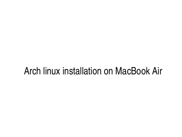 Arch linux installation on MacBook Air