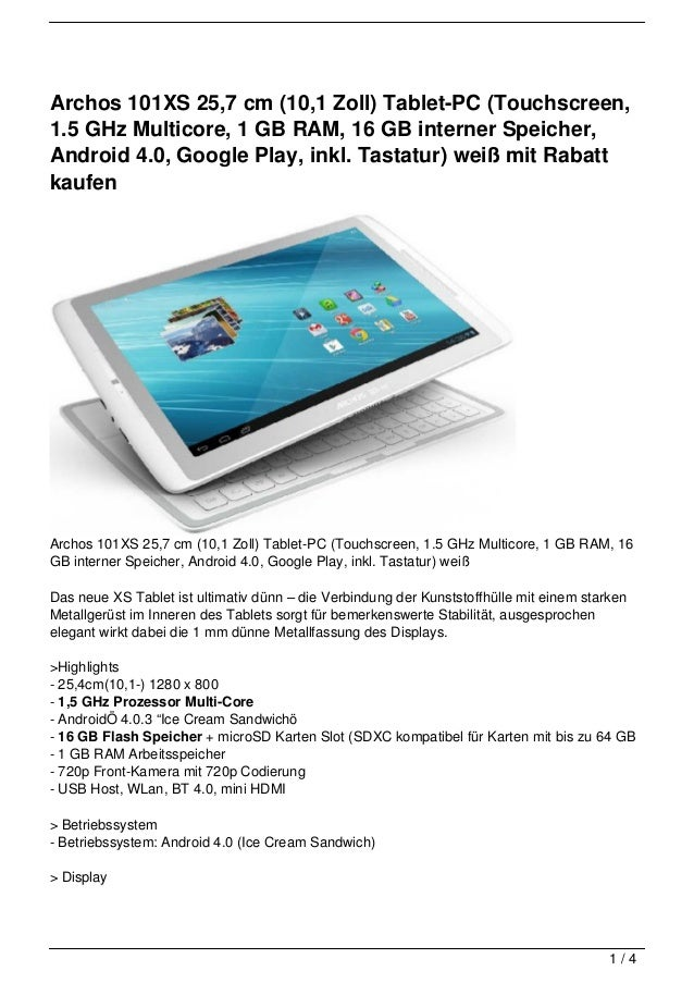 Archos 101XS 25,7 cm (10,1 Zoll) Tablet-PC (Touchscreen,1.5 GHz Multicore, 1 GB RAM, 16 GB interner Speicher,Android 4.0, ...