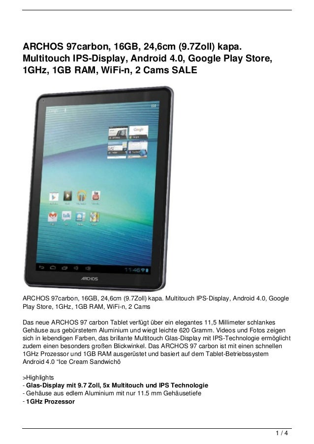 ARCHOS 97carbon, 16GB, 24,6cm (9.7Zoll) kapa.Multitouch IPS-Display, Android 4.0, Google Play Store,1GHz, 1GB RAM, WiFi-n,...