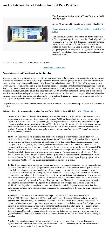 Archos Internet Tablet Tablette Androïd Prix Pas Chersur Market). Pour les non-affutés des oreilles, cest du tout bon.Pour...