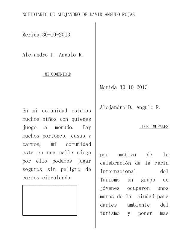 NOTIDIARIO DE ALEJANDRO DE DAVID ANGULO ROJAS  Merida,30-10-2013  Alejandro D. Angulo R.  MI COMUNIDAD  Merida 30-10-2013 ...