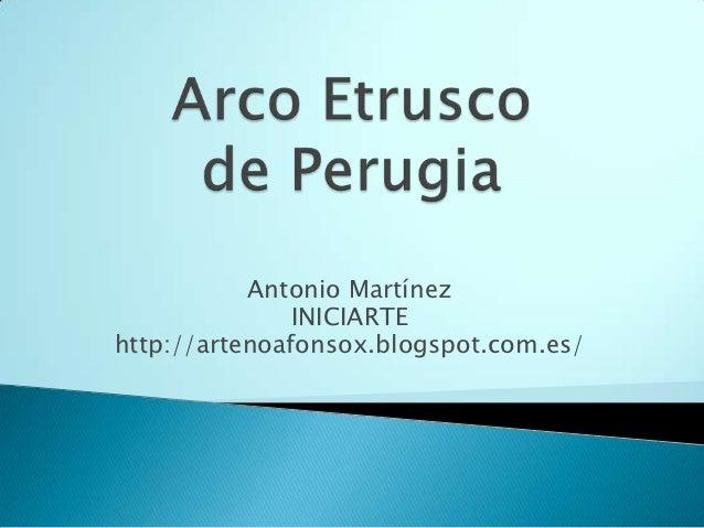 Antonio Martínez               INICIARTEhttp://artenoafonsox.blogspot.com.es/