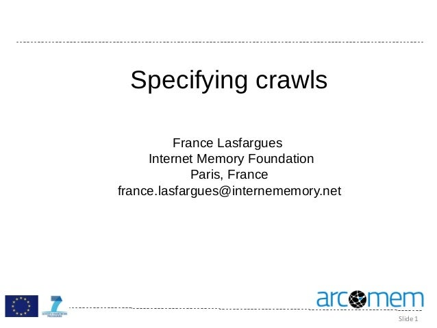 Arcomem training Specifying Crawls Beginners