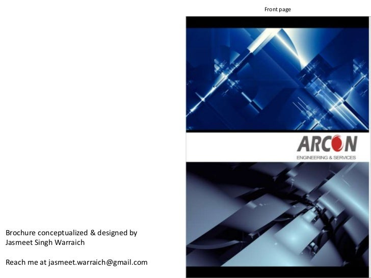 Front pageBrochure conceptualized & designed byJasmeet Singh WarraichReach me at jasmeet.warraich@gmail.com