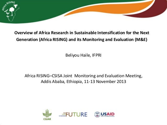 Overview of Africa research in sustainable intensification for the next generation (Africa RISING) and its monitoring and evaluation (M&E)
