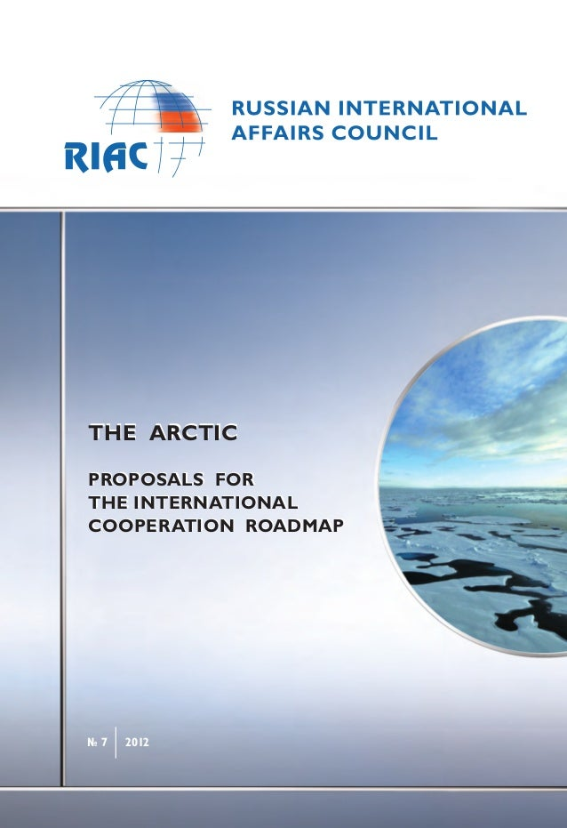 The Arctic. Proposals for the International Cooperation Roadmap