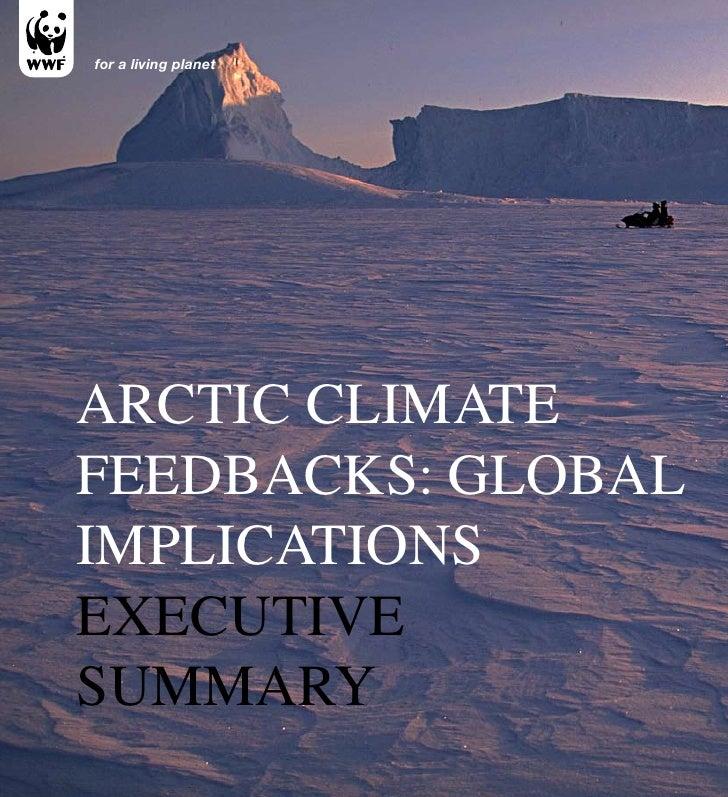 Arctic Climate Feedbacks: Global Implications