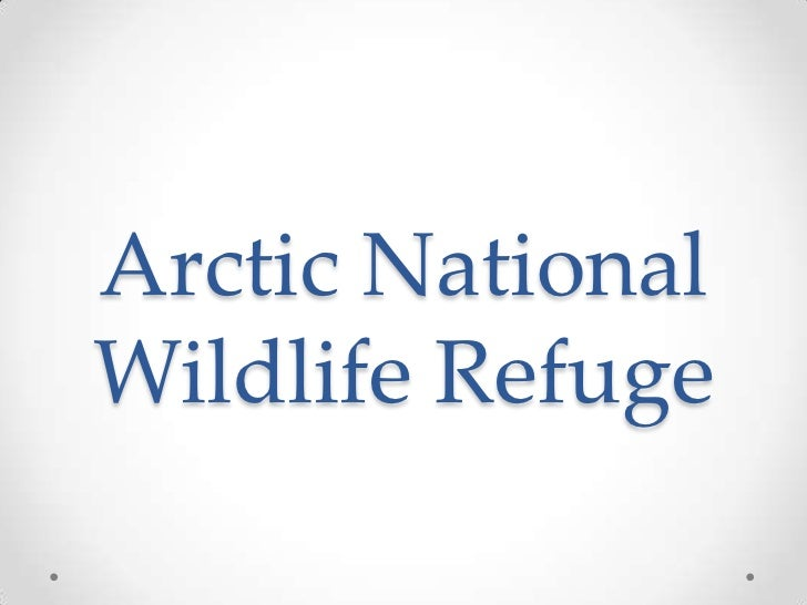 Arctic NationalWildlife Refuge