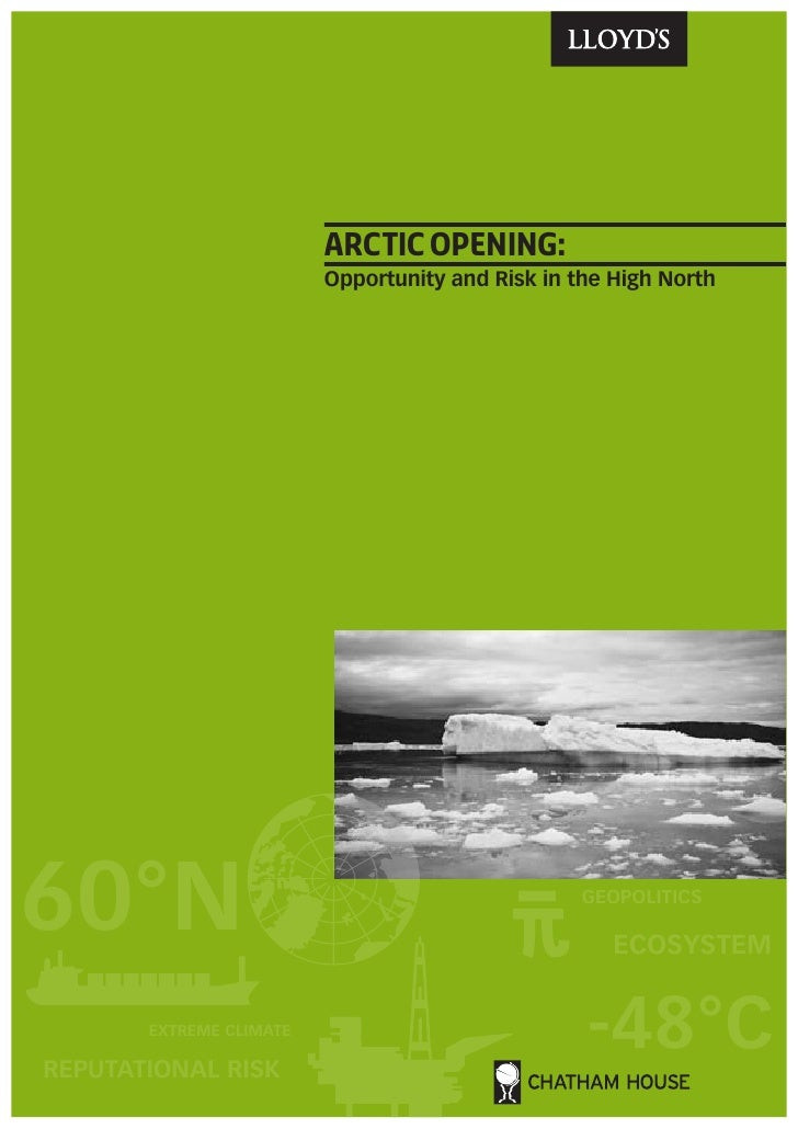 arctic opening:                         Opportunity and Risk in the High North60°N                                        ...
