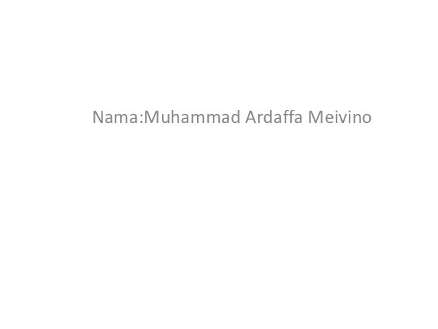 Nama:Muhammad Ardaffa Meivino