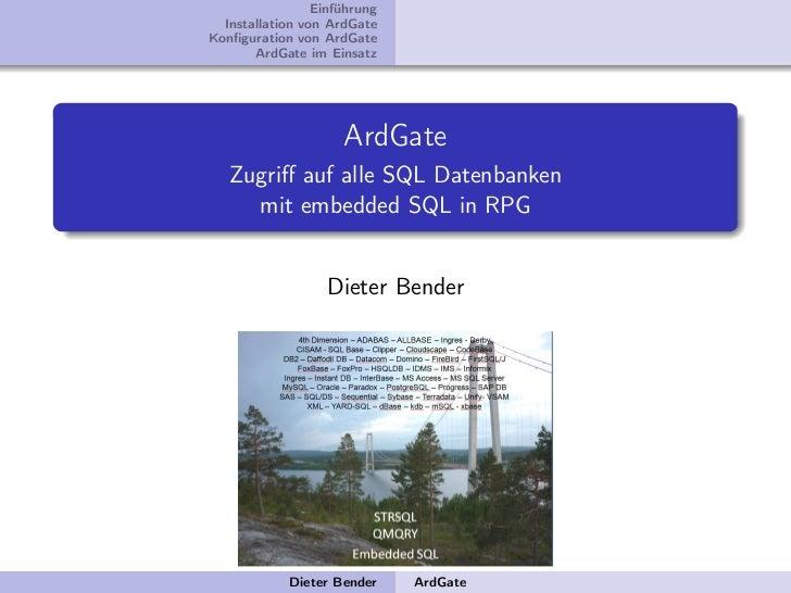 Einführung  Installation von ArdGateKonfiguration von ArdGate       ArdGate im Einsatz                     ArdGate   Zugriff...