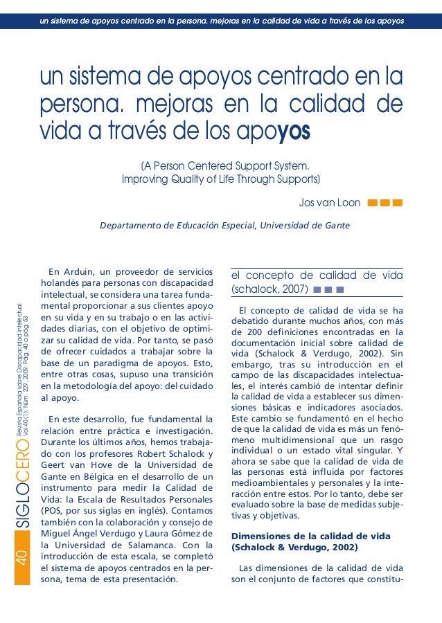40SIGLOCERORevistaEspañolasobreDiscapacidadIntelectual Vol40(1),Núm.229,2009Pág.40apág.53 un sistema de apoyos centrado en...