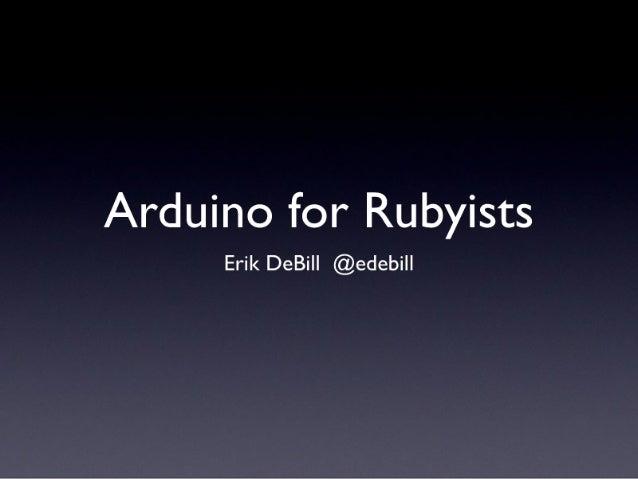 Arduino for Rubyists