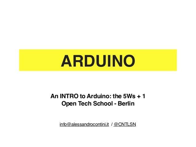 Introduction to Arduino @ Open Tech School - Berlin (6 Dec 2012)
