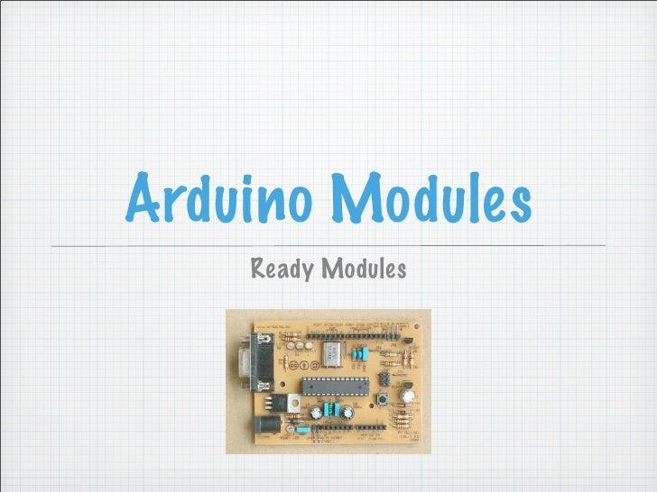 Arduino Modules     Ready Modules