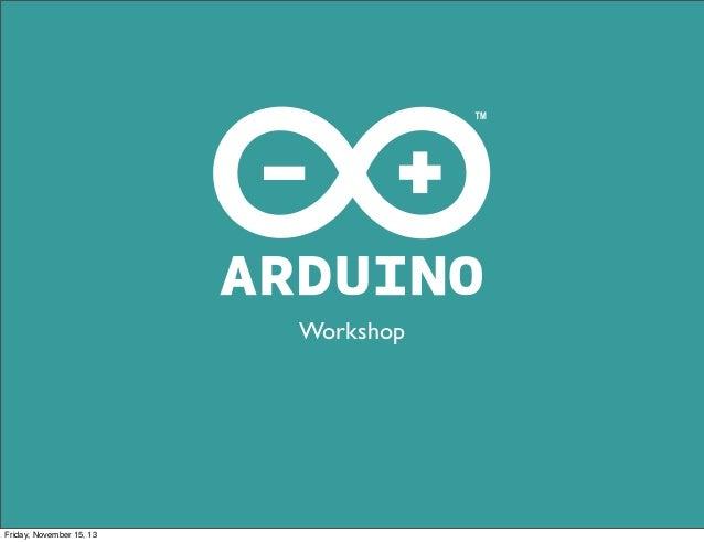 Arduino workshop @ bitraf.no