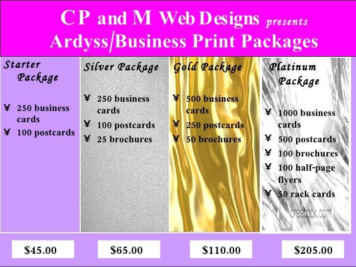 <ul><li>Starter Package </li></ul><ul><li>250 business cards </li></ul><ul><li>100 postcards </li></ul>C   P  and  M  Web ...