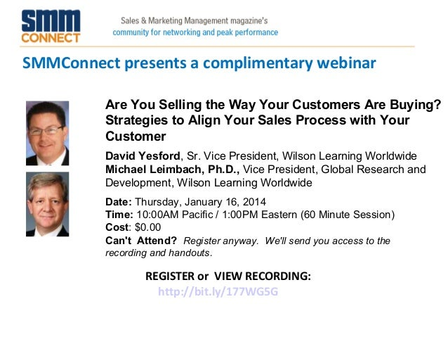 SMMConnect presents a complimentary webinar Are You Selling the Way Your Customers Are Buying? Strategies to Align Your Sa...