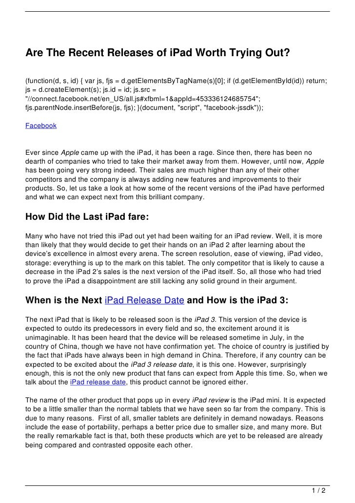 Are The Recent Releases of iPad Worth Trying Out?(function(d, s, id) { var js, fjs = d.getElementsByTagName(s)[0]; if (d.g...
