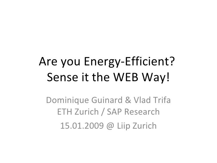 Are you Energy Efficient? Sense it the WEB way