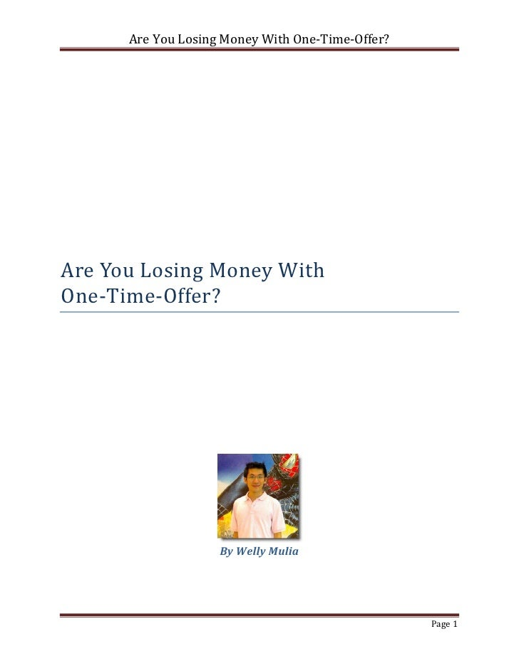 Are you-losing-money-with-one-time-offer 5yh8y9k6ss