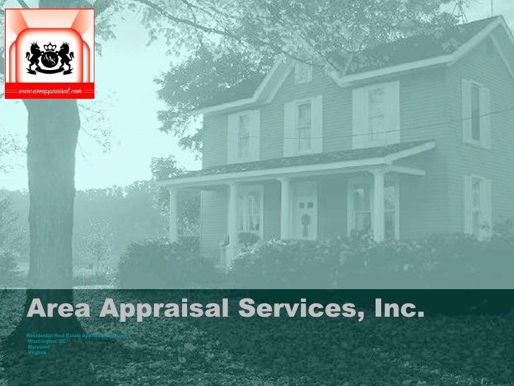 Area Appraisal Services, Inc. Residential Real Estate Appraisal Services Washington, DC Maryland Virginia