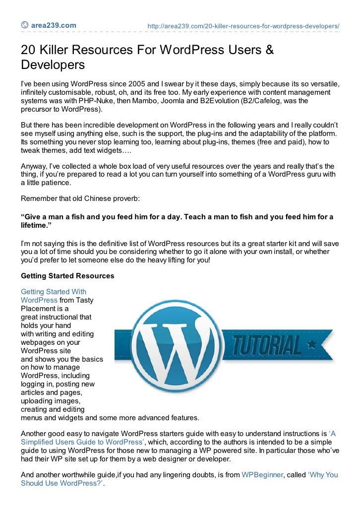 area239.com                            http://area239.com/20-killer-resources-for-wordpress-developers/20 Killer Resources...