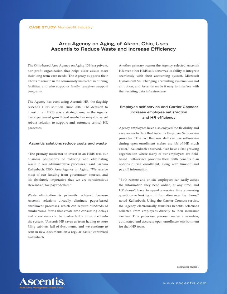CASE STUDY: Non-profit Industry                       Area Agency on Aging, of Akron, Ohio, Uses                     Ascen...