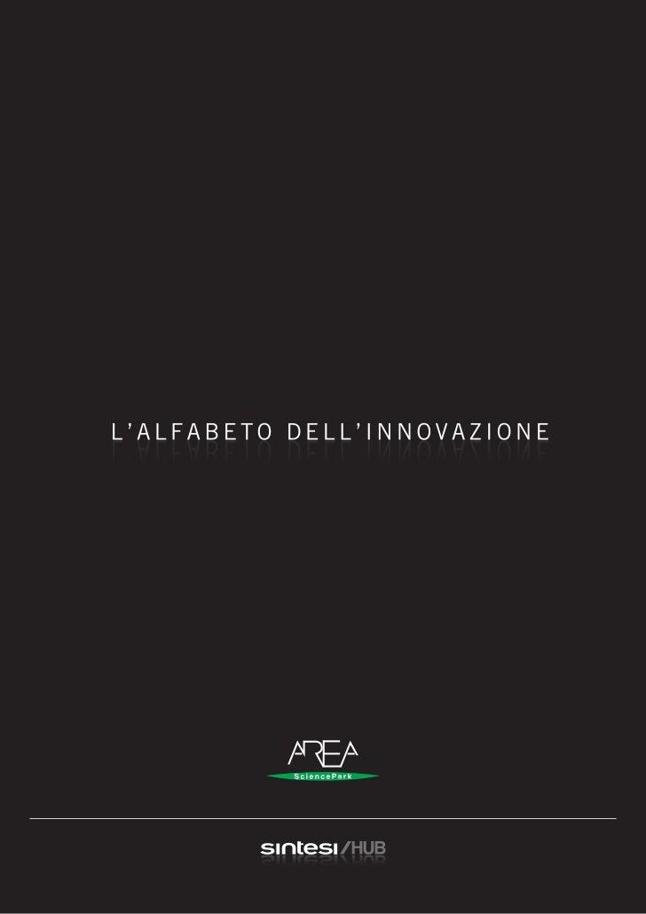 AREA SCIENCE PARK   L'ALFABETO DELL'INNOVAZIONE