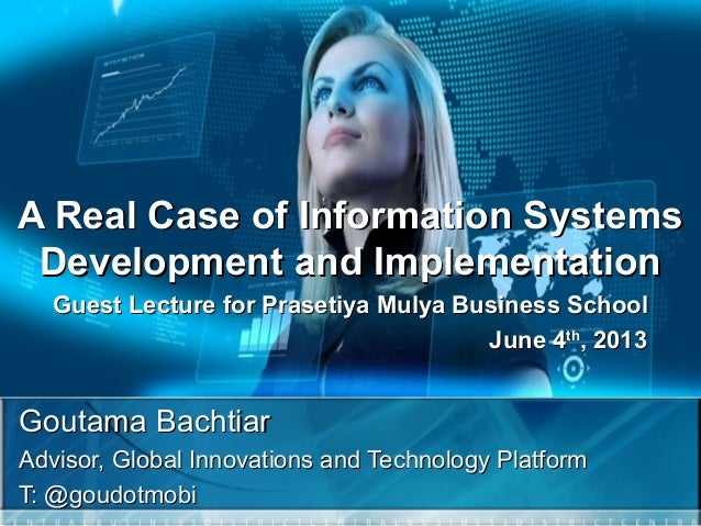 A Real Case of Information SystemsA Real Case of Information Systems Development and ImplementationDevelopment and Impleme...