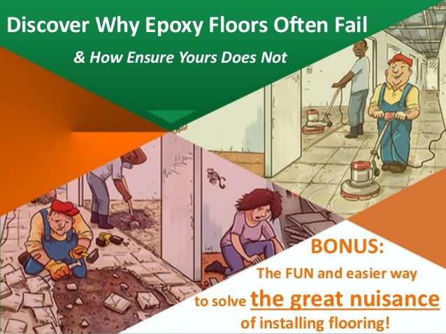Discover Why Epoxy Floors Often Fail & How Ensure Yours Does Not Attention DIY ers A new epoxy flooring is taking the Do-I...