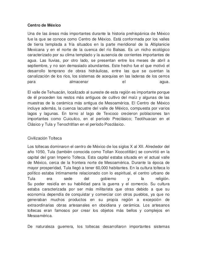 Centro de MéxicoUna de las áreas más importantes durante la historia prehispánica de Méxicofue la que se conoce como Centr...