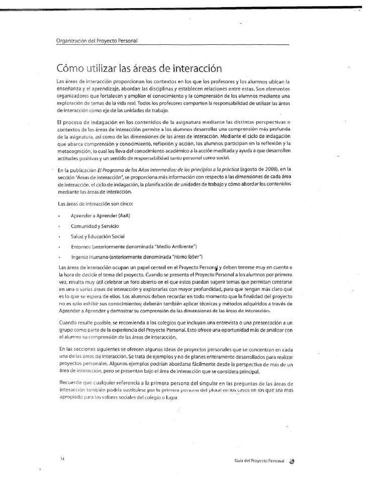 Organización del Proyecto PersonalCómo utilizar las áreas de interacciónLas áreas de interacción proporcionan los contexto...