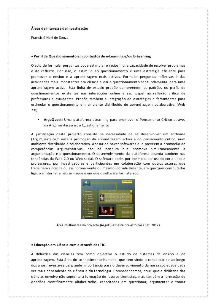 Áreas de interesse de investigação Francislê Neri de Souza  • Perfil de Questionamento em co...
