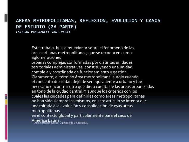 Areas metropolitanas, reflexion, evolucion y casos