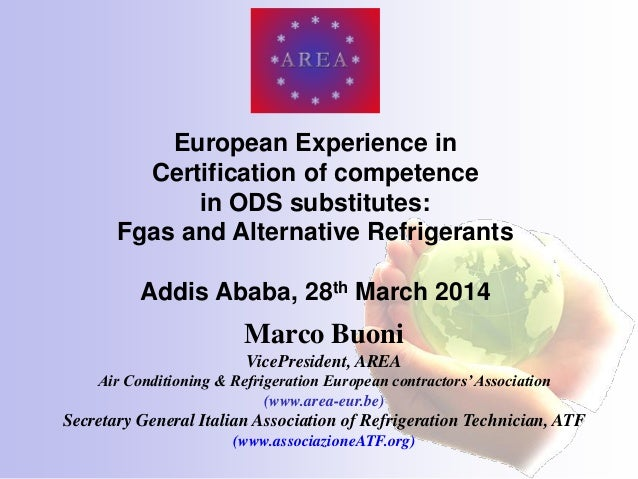 AREA UNEP ADDIS   European certification of competence in Fgas and Alternative Refrigerants