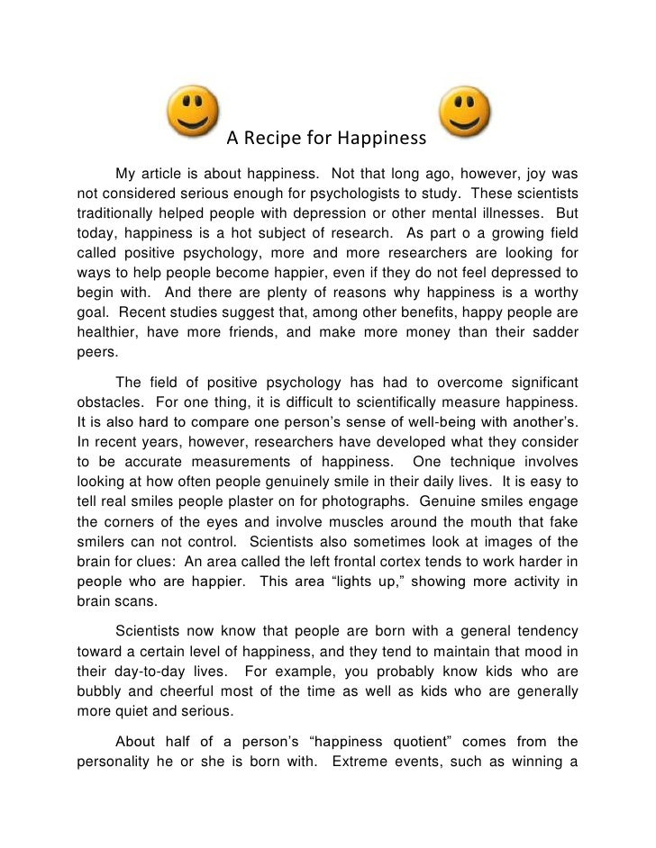 A Recipe for Happiness <br />My article is about happiness.  Not that long ago, however, joy was not considered serious en...
