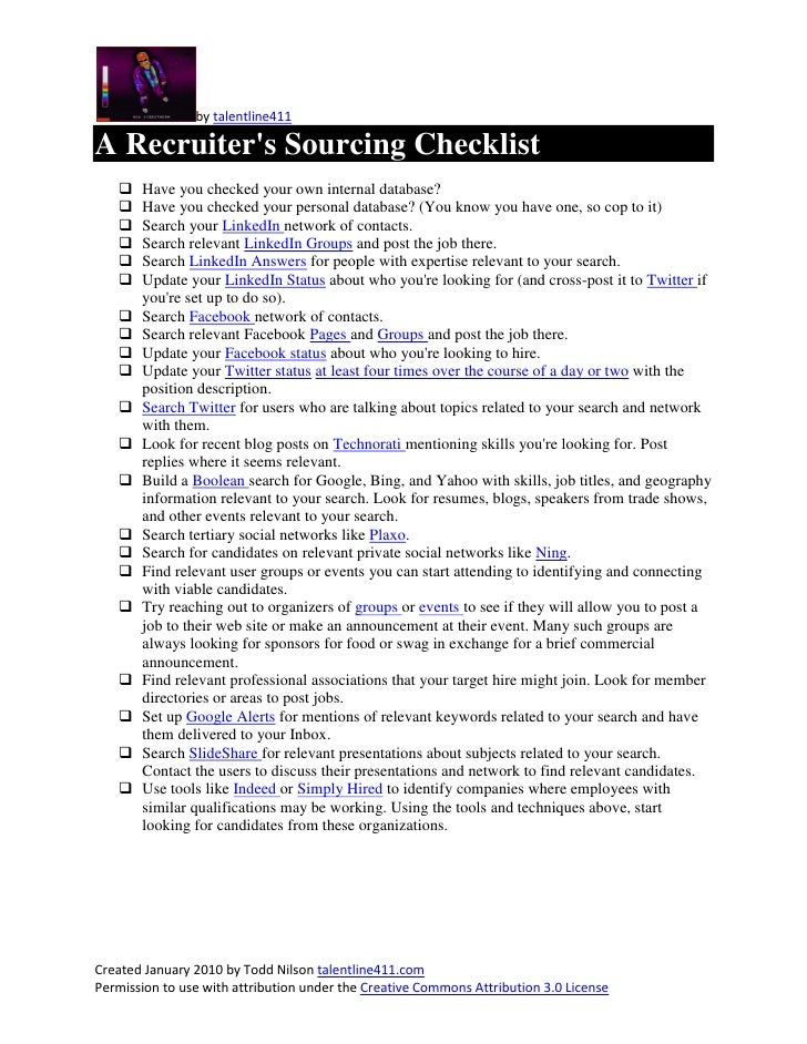 by talentline411  A Recruiter's Sourcing Checklist       Have you checked your own internal database?       Have you che...