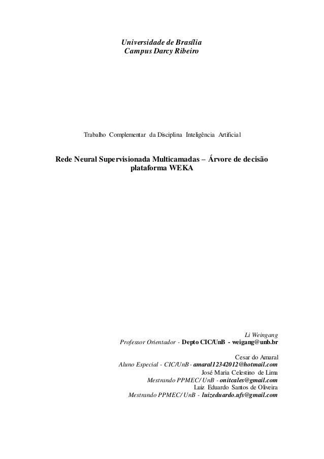 Universidade de Brasília  Campus Darcy Ribeiro  Trabalho Complementar da Disciplina Inteligência Artificial  Rede Neural S...
