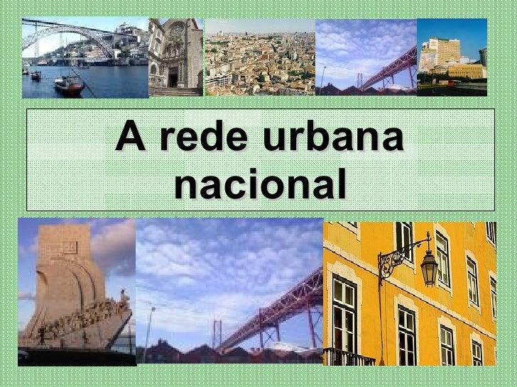 A rede urbana nacional