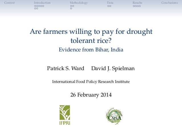 Context  Introduction  Methodology  Data  Results  Are farmers willing to pay for drought tolerant rice? Evidence from Bih...