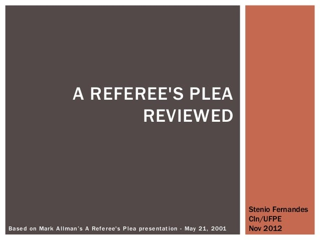 A referee's plea reviewed