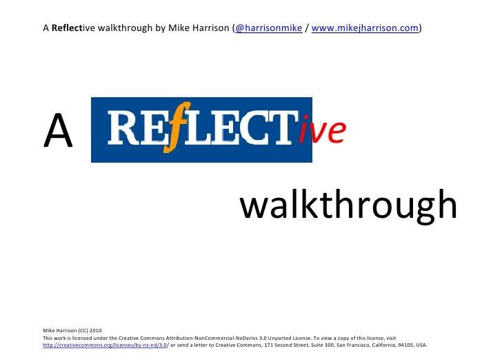 A reflective walkthrough part 1