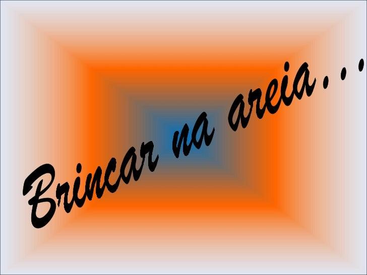 Areia a