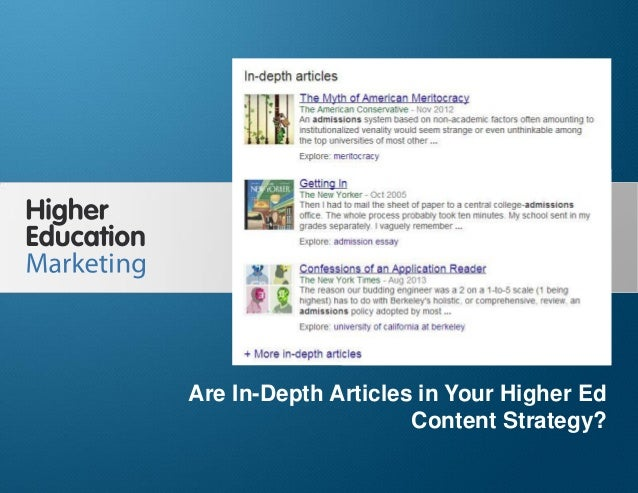 Are In-Depth Articles in Your Higher Ed Content Strategy? Slide 1 Are In-Depth Articles in Your Higher Ed Content Strategy?